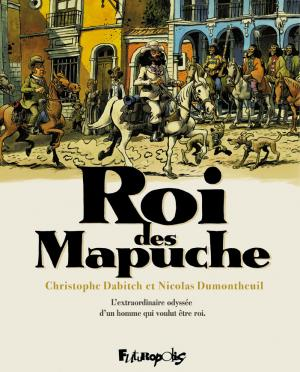 Le Roi des Mapuche  Etui illustré