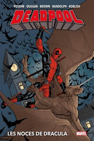 Deadpool - Les Noces de Dracula  TPB Hardcover (cartonnée) - Marvel Deluxe