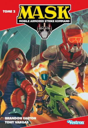 M.A.S.K. - Mobile Armored Strike Kommand 2 TPB softcover (souple)