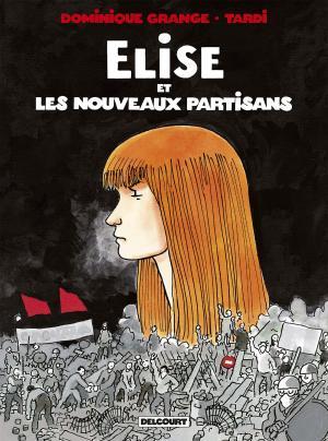 Elise et les Nouveaux Partisans édition simple