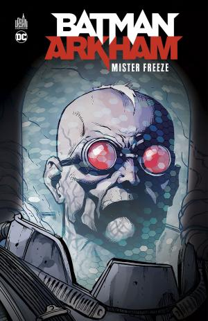 Batman Arkham - Mr freeze  TPB Hardcover (cartonnée)