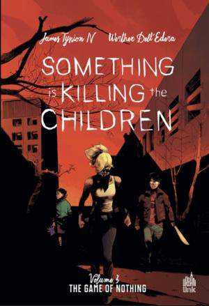 Something Is Killing The Children  3 TPB Softcover (souple)