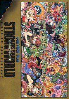 One Piece Film STRONG WORLD - Eiichiro Oda artbook