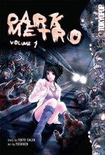 Dark Metro édition USA