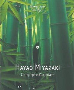 Hayao Miyazaki - Cartographie d'un univers