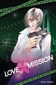 Love X Mission T.2