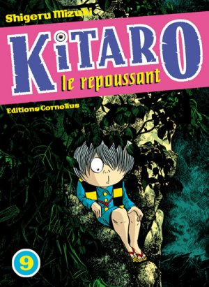 Kitaro le Repoussant #9