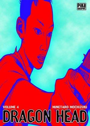 couverture, jaquette Dragon Head 4 Réédition Française (Pika)
