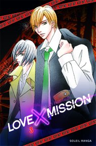 Love X Mission T.3