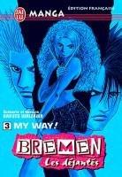 couverture, jaquette Bremen 3  (J'ai Lu manga)