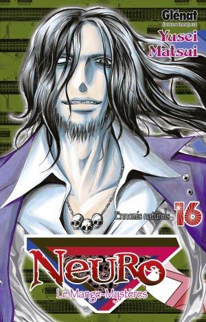 couverture, jaquette Neuro - le mange mystères 16  (Glénat Manga) Manga