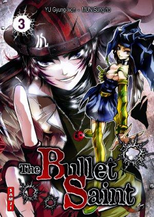 The Bullet Saint T.3