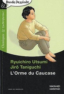 L'Orme du Caucase édition Version scolaire