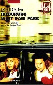 Ikebukuro West Gate Park édition Format Poche