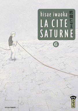 La cité Saturne T.6