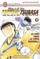 couverture, jaquette Captain Tsubasa - World Youth 17  (J'ai Lu manga)