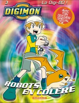 couverture, jaquette Digimon - la Digi-BD 3  - Robots en colère (dargaud)