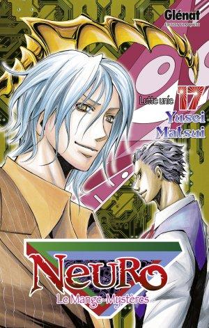 couverture, jaquette Neuro - le mange mystères 17  (Glénat Manga)