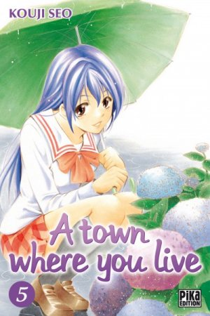 A Town Where You Live T.5