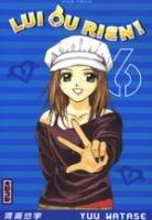 couverture, jaquette Lui ou Rien ! 6  (kana)