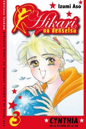 Hikari no Densetsu - Cynthia ou le Rythme de la Vie T.3