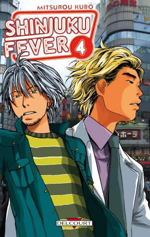 Shinjuku Fever T.4