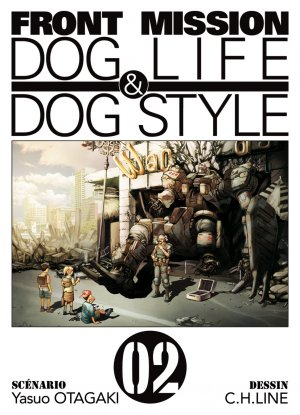 Front Mission Dog Life and Dog Style T.2