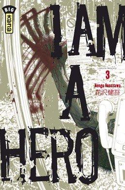 I am a Hero # 3