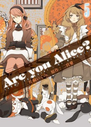 couverture, jaquette Are You Alice? 5  (Ichijinsha) Manga