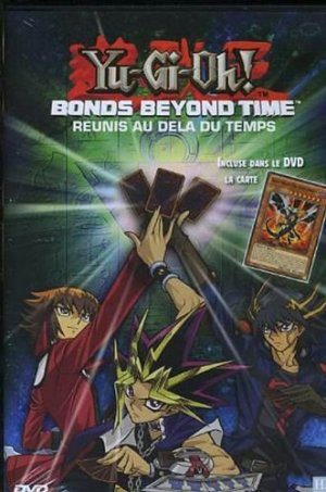 Yu-Gi-Oh! Bonds Beyond Time édition Simple