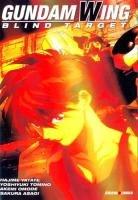 couverture, jaquette Mobile Suit Gundam Wing - Blind Target   (Panini manga)