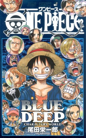 One Piece Blue Deep (Characters World) édition Simple