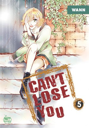 Can't lose you #5