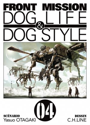 Front Mission Dog Life and Dog Style T.4