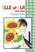 couverture, jaquette Entre Elle et Lui - Kare Kano 2  (Tonkam) Manga