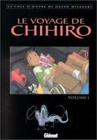 Le Voyage de Chihiro édition GLENAT  -  VOLUMES