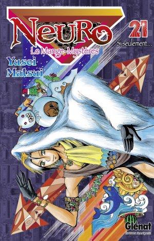 couverture, jaquette Neuro - le mange mystères 21  (Glénat Manga)