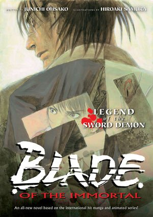 Blade of the Immortal - Legend of the Sword Demon Roman