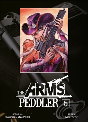 The Arms Peddler T.5