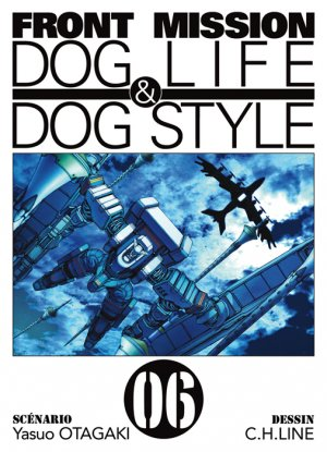 couverture, jaquette Front Mission Dog Life and Dog Style 6  (Ki-oon)