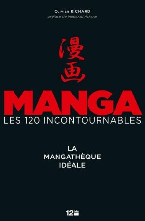 Manga les 120 Incontournables édition Simple