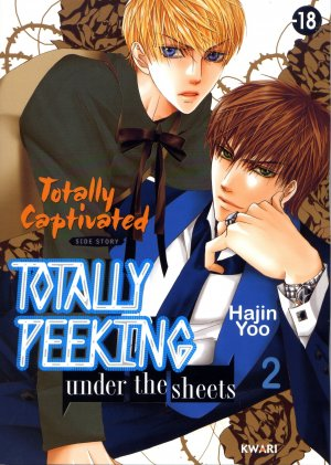 Totally Captivated - Totally peeking under the sheets T.2