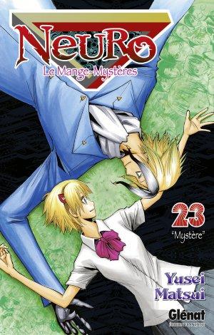 couverture, jaquette Neuro - le mange mystères 23  (Glénat Manga) Manga
