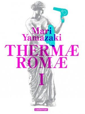 Thermae Romae T.1