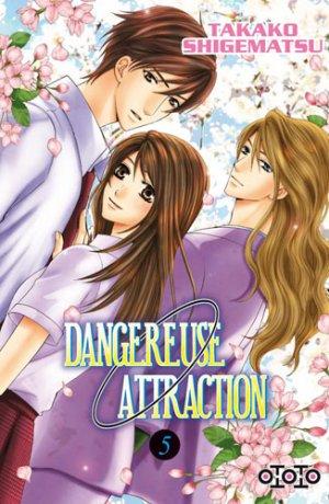 couverture, jaquette Dangereuse Attraction 5  (Ototo Manga)