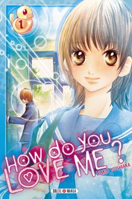 couverture, jaquette How do you love me? 1  (soleil manga)