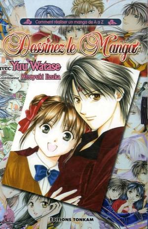 Dessinez le Manga avec Yuu Watase édition SIMPLE