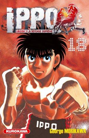 couverture, jaquette Ippo 18 Saison 3 : La Défense Suprême (Kurokawa) Manga