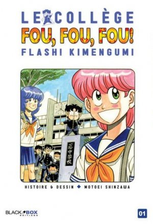 Le Collège Fou, Fou, Fou ! - Flash ! Kimengumi édition Simple
