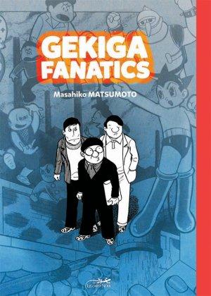 Gekiga fanatics édition Simple